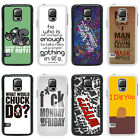 Sayings Quotes & Slogons Case Cover for Samsung S3 S4 S5 Mini - 24