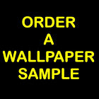 Order a Wallpaper Sample - Please message us the  Item Number of sample required