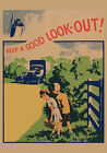 Road Safety - Keep a Good Look Out -  repro vintage poster in 4 sizes