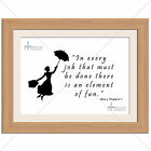 Mary Poppin's In Every Job Fun Quote Kids Print - Various Sizes - Gift Idea
