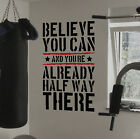 Believe You Can Life Motivational Wall Decal Quote Fitness Start ups Gym Health