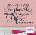 Coco Chanel Quote Vinyl Wall Decal Lettering TO BE IRREPLACEABLE bedroom decor