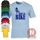 Born to bike cycling BMX mountain bicycle trekking off road extreme T-shirt