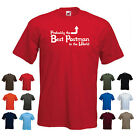 'Probably the Best Postman in the World' Funny Postie Mailman Gift Idea T-shirt