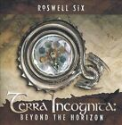ROSWELL SIX - Terra Incognita: Beyond The Horizon CD * BRAND NEW/STILL SEALED *