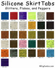 SILICONE SKIRT TABS/MATERIAL - 156 COLORS AND PATTERNS - BEST OF THE BEST!!!