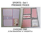 """""""SPORTS"""" -SET 1 - Premade Page 12x12-Choose One-Just Add Pics!"""