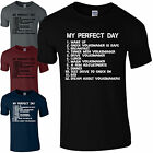 My Perfect Day Volkswagen T-Shirt Fathers Day Dad VW Car To Do List Men Gift Top