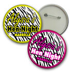 Zebra Print Hen Party Badges,  Hen Night Badges - 58mm party badges