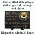 """Personalised 8x6""""slate pet memorial/grave plaque with photo/date/name/quote"""