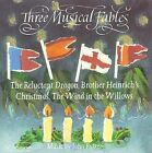 RUTTER - Three Musical Fables: The Reluctant Dragon, Brother Heinrich's Christma