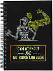 Gym Workout Log Book - Training Diary / Journal Weight Training & Nutrition