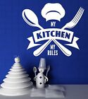 rules in a kitchen - Wall Vinyl Decal Chief Motto My Kitchen My Rules z4522
