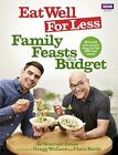 Eat Well for Less: Family Feasts on a Budget by Jo Scarratt-Jones