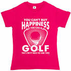 You Can't Buy Happiness But You Can Play Golf Womens Ladies T-Shirt