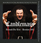 Candlemass - Doomed for Live Reunion 2002 -  2 Heavy Metal CDS