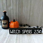 Witch Spells 25¢ Wooden Shelf Sign - 6 Different Color Combinations! - Halloween