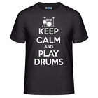 Keep Calm And Play Drums Men's Unisex T-Shirt Funny Drum Player Band Tee Shirt