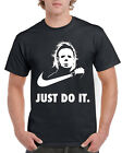 Michael Myers Just Do It T Shirt