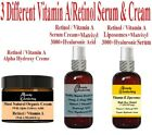 Retinol-Vitamin A Creams & Serums: 2, 3, 5% / Matrixyl 3000,Hyaluronic Acid,AHA