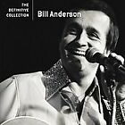 Bill Anderson - The Definitive Collection CD