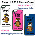 Custom Class of 2015 Graduation Owl Personalized w/your Name for iphone Samsung