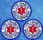"""Type 1 2 Insulin Dependent Service Dog Patch 3"""" Medical Assistance Danny & LuAnn"""