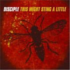 DISCIPLE - This Might Sting A Little - CD