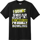Funny I don't swear much Bowling Sports T Shirt  New Graphic Tee  image