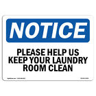 OSHA Notice - Please Help Us Keep Your Laundry Room Clean Sign | Heavy Duty