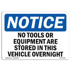 OSHA Notice - No Tools Or Equipment Are Stored In This Sign | Heavy Duty