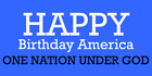 Happy Birthday America 4th Of July Banner Patriotic Memorial USA Multiple sizes