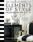 Elements of Style: Designing a Home and a Life (Hardback or Cased Book) - NEW
