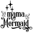 Mama Mermaid Vinyl Decal Sticker Home Wall Cup Car Decor Choose Size Color