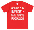 My Dad's An Engineer What's Your Dad's Superpower? Kids T-Shirt Boy Girl