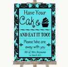 Wedding Sign Poster Print Blue Damask Have Your Cake  Eat It Too