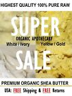 100% PURE RAW AFRICAN SHEA BUTTER Organic Choose SIZE/COLOR 1/5/8/16/20/50 oz/Lb