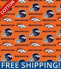 "Denver Broncos NFL Cotton Fabric - 60"" Wide - Style# 6718 - Free Shipping!! $7.95 USD on eBay"