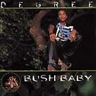DEGREE - BUSH BABY FEAT. RED RAT & MAXI PRIEST!!  FACTORY SEALED!!!