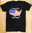Original Art on Shirts - Proud to Live Here in the USA T-Shirt - Black - S-2XL image