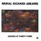 MUHAL RICHARD ABRAMS - Colors In Thirty-third - CD - **Mint Condition**