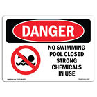OSHA Danger - No Swimming Pool Closed Chemicals In Use | Sign or Label
