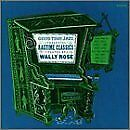 WALLY ROSE - Ragtime Classics - CD - **Mint Condition**