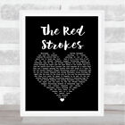 The Red Strokes Black Heart Song Lyric Quote Music Print