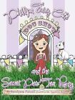 Phillipa Fairy Cake and the Secret Pets' Tea Party by Sarahjane Funnell