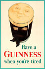 Have A Guinness When You're Tired Vintage Beer Advertising Poster