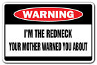 I'M THE REDNECK Warning Decal dixie Decals southern south southerner