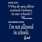"Christian faith T-shirt ""Dear God"" Violence in schools"