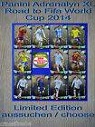 Panini Adrenalyn Road to World Cup 2014 Brazil Limited Edition aussuchen /choose
