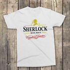 SHERLOCK HOLMES T SHIRT Funny Guinness Parody TV Series All Sizes to 5XL